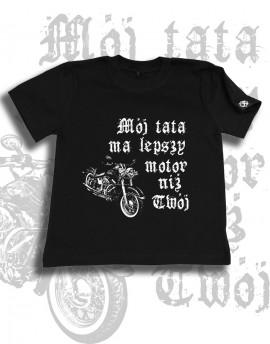 Koszulka dziecięca MÓJ TATA MA LEPSZY MOTOR ostatnie sztuki